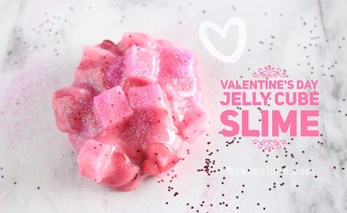 Valentine's Day Jelly Cube Slime Recipe